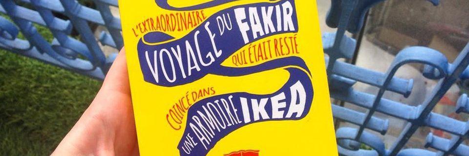 """""""L'extraordinaire voyage du fakir (..) resté coincé dans une armoire Ikea"""""""