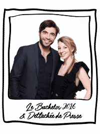 Le Bachelor 2016 & Dettachée de Presse !